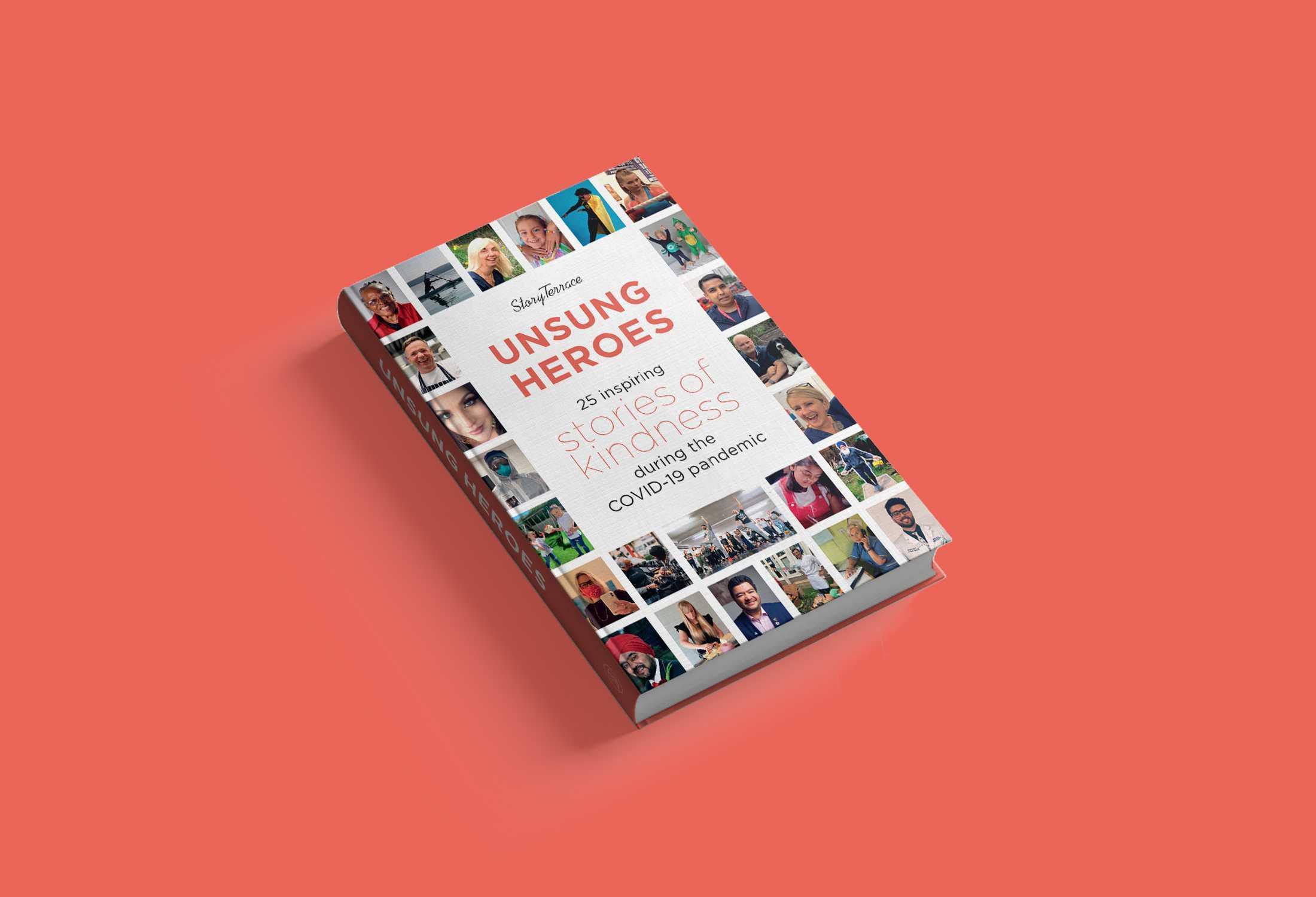 StoryTerrace_UnsungHeroes_CharityBook_PublicationDate_June2021